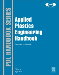 Applied Plastics Engineering Handbook, 1st Edition,Myer Kutz,ISBN9781437735147