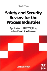 Safety and Security Review for the Process Industries, 3rd Edition,Dennis P. Nolan,ISBN9781437735185