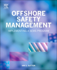 Offshore Safety Management - 1st Edition - ISBN: 9781437735246, 9781437735253