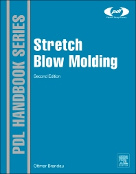 Stretch Blow Molding, 2nd Edition,Ottmar Brandau,ISBN9781437735277
