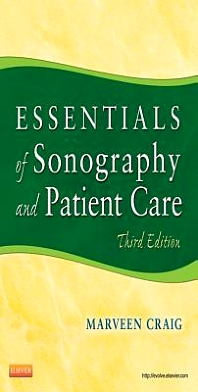 Essentials of Sonography and Patient Care - 3rd Edition - ISBN: 9781437735451, 9781437735468
