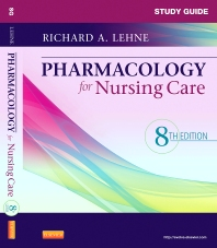 Cover image for Study Guide for Pharmacology for Nursing Care