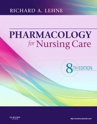 Pharmacology for Nursing Care - 8th Edition - ISBN: 9781455740567