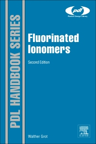 Fluorinated Ionomers, 2nd Edition,Walther Grot,ISBN9781437744576