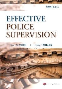 Effective Police Supervision - 6th Edition - ISBN: 9781437755862, 9781437755879