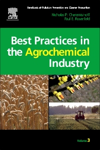 Cover image for Handbook of Pollution Prevention and Cleaner Production Vol. 3: Best Practices in the Agrochemical Industry