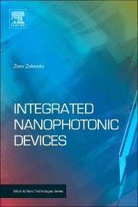 Integrated Nanophotonic Devices, 1st Edition,Zeev Zalevsky,Ibrahim Abdulhalim,ISBN9781437778489