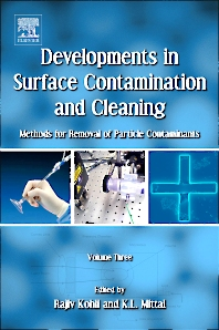 Developments in Surface Contamination and Cleaning - Vol 3, 1st Edition,Rajiv Kohli,Kashmiri L. Mittal,ISBN9781437778854