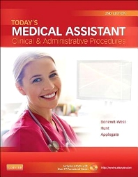 Today's Medical Assistant, 2nd Edition,Kathy Bonewit-West,Sue Hunt,Edith Applegate,ISBN9781455701506