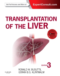 Transplantation of the Liver - 3rd Edition - ISBN: 9781455702688, 9780323313841