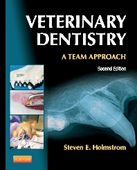 Veterinary Dentistry: A Team Approach - 2nd Edition - ISBN: 9781455703227, 9781455750122