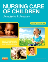 Nursing Care of Children, 4th Edition,Susan James,Kristine Nelson,Jean Ashwill,ISBN9781455703661