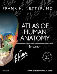 Atlas of Human Anatomy - 6th Edition - ISBN: 9781455704187, 9781455758838