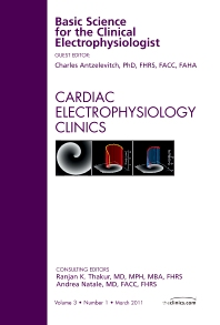 Cover image for Basic Science for the Clinical Electrophysiologist, An Issue of Cardiac Electrophysiology Clinics