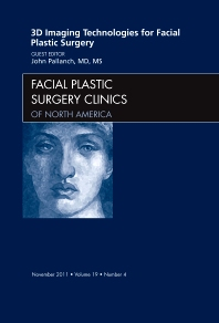 Cover image for 3-D Imaging Technologies for Facial Plastic Surgery, An Issue of Facial Plastic Surgery Clinics