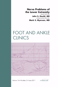 Cover image for Nerve Problems of the Lower Extremity, An Issue of Foot and Ankle Clinics