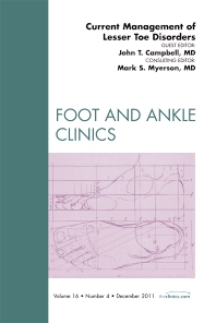 Cover image for Current Management of Lesser Toe Disorders, An Issue of Foot and Ankle Clinics
