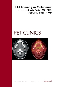 Cover image for Pet Imaging in Melanoma, An Issue of PET Clinics
