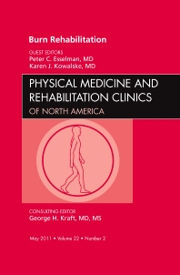 Cover image for Burn Rehabilitation, An Issue of Physical Medicine and Rehabilitation Clinics