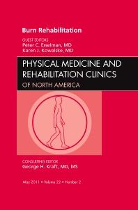 Cover image for Burn Rehabilitation, An Issue of Physical Medicine and Rehabilitation Clinics