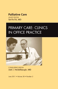 Cover image for Palliative Care, An Issue of Primary Care Clinics in Office Practice