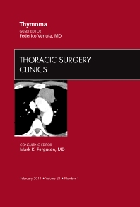 Cover image for Thymoma, An Issue of Thoracic Surgery Clinics