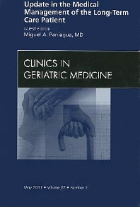 Cover image for Update in the Medical Management of the Long Term Care Patient, An Issue of Clinics in Geriatric Medicine
