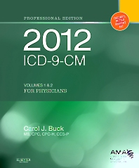 2012 ICD-9-CM for Physicians, Volumes 1 and 2 Professional Edition (Spiral) - 1st Edition - ISBN: 9781455707102, 9781455727476