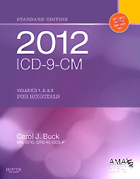 2012 ICD-9-CM for Hospitals, Volumes 1, 2 and 3 Standard Edition