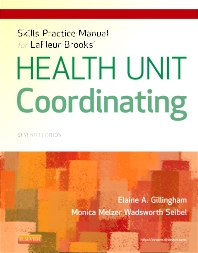 Cover image for Skills Practice Manual for LaFleur Brooks' Health Unit Coordinating