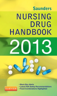 Saunders Nursing Drug Handbook 2013 - E-Book - 1st Edition - ISBN: 9781455707256