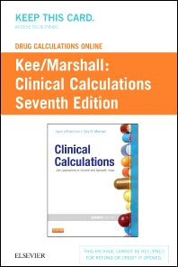 Drug Calculations Online for Kee/Marshall: Clinical Calculations: With Applications to General and Speciality Areas (User Guide and Access Code)