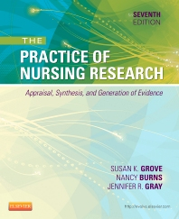 The Practice of Nursing Research, 7th Edition,Susan Grove,Nancy Burns,Jennifer Gray,ISBN9781455707362