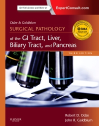 Odze and Goldblum Surgical Pathology of the GI Tract, Liver, Biliary Tract and Pancreas - 3rd Edition - ISBN: 9781455707478, 9780323314954