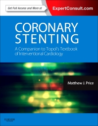 Cover image for Coronary Stenting: A Companion to Topol's Textbook of Interventional Cardiology