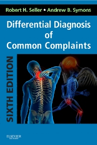 Differential Diagnosis of Common Complaints - 6th Edition - ISBN: 9781455707720, 9780323278546