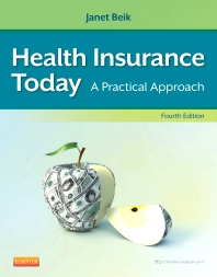 Health Insurance Today - 4th Edition - ISBN: 9781455708192, 9781455775231