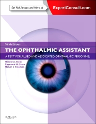 The Ophthalmic Assistant - 9th Edition - ISBN: 9781455710690, 9781455733460