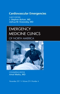 Cover image for Cardiovascular Emergencies, An Issue of Emergency Medicine Clinics