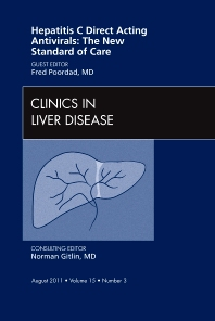Cover image for Hepatitis C Direct Acting Antivirals: The New Standard of Care, An Issue of Clinics in Liver Disease