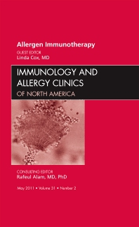 Cover image for Allergen Immunotherapy, An Issue of Immunology and Allergy Clinics