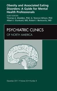 Cover image for Obesity and Associated Eating Disorders: A Guide for Mental Health Professionals, An Issue of Psychiatric Clinics