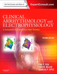 Cover image for Clinical Arrhythmology and Electrophysiology: A Companion to Braunwald's Heart Disease