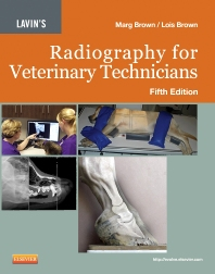 Lavin's Radiography for Veterinary Technicians - 5th Edition - ISBN: 9781455722808, 9781455728169