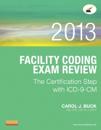 Facility Coding Exam Review 2013 - 1st Edition - ISBN: 9781455722884, 9781455774906