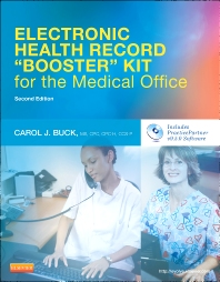 Electronic Health Record Booster Kit for the Medical Office with Practice Partner - 2nd Edition - ISBN: 9781455723010