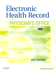 Cover image for The Electronic Health Record for the Physician's Office with MedTrak Systems