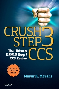 Crush Step 3 CCS - 1st Edition - ISBN: 9781455723744, 9781455733477