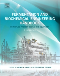 Fermentation and Biochemical Engineering Handbook, 3rd Edition,Celeste M. Todaro,Henry C. Vogel,ISBN9781455725533