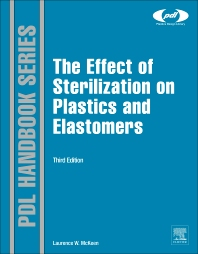 Cover image for The Effect of Sterilization on Plastics and Elastomers